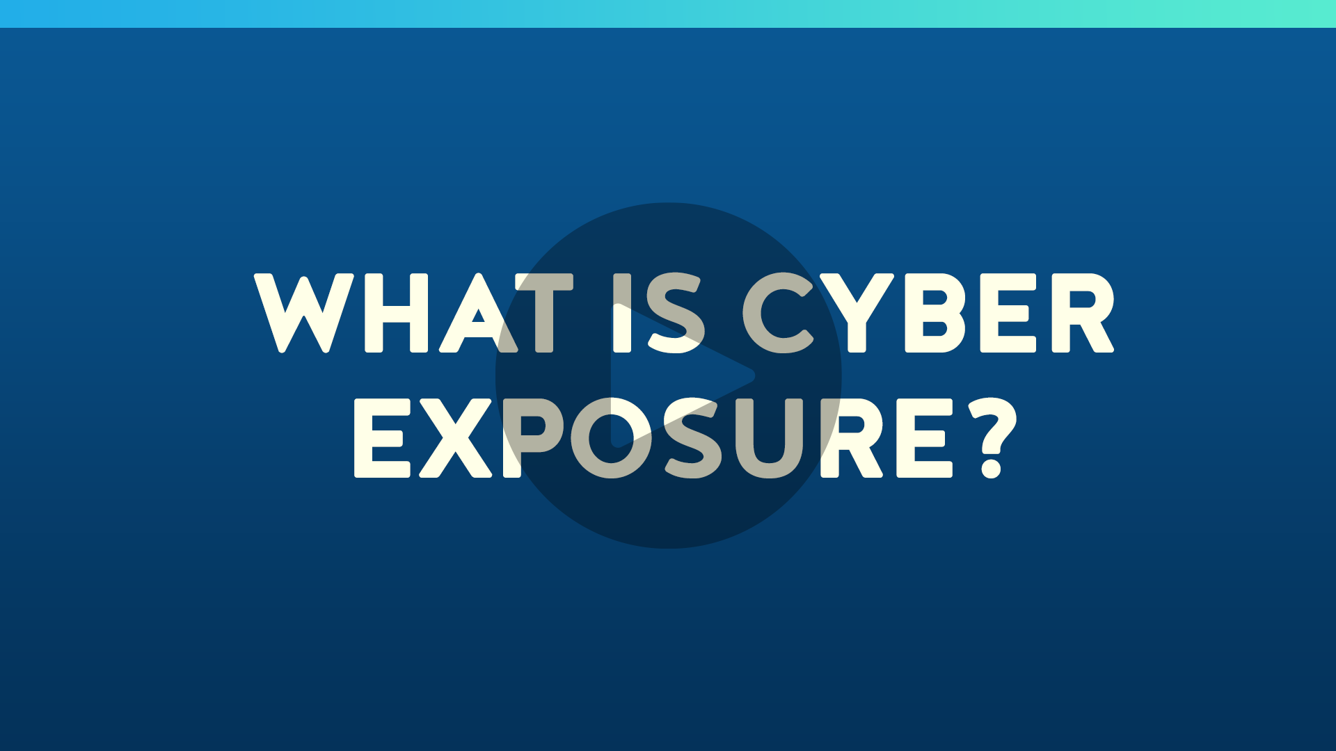 What is Cyber Exposure