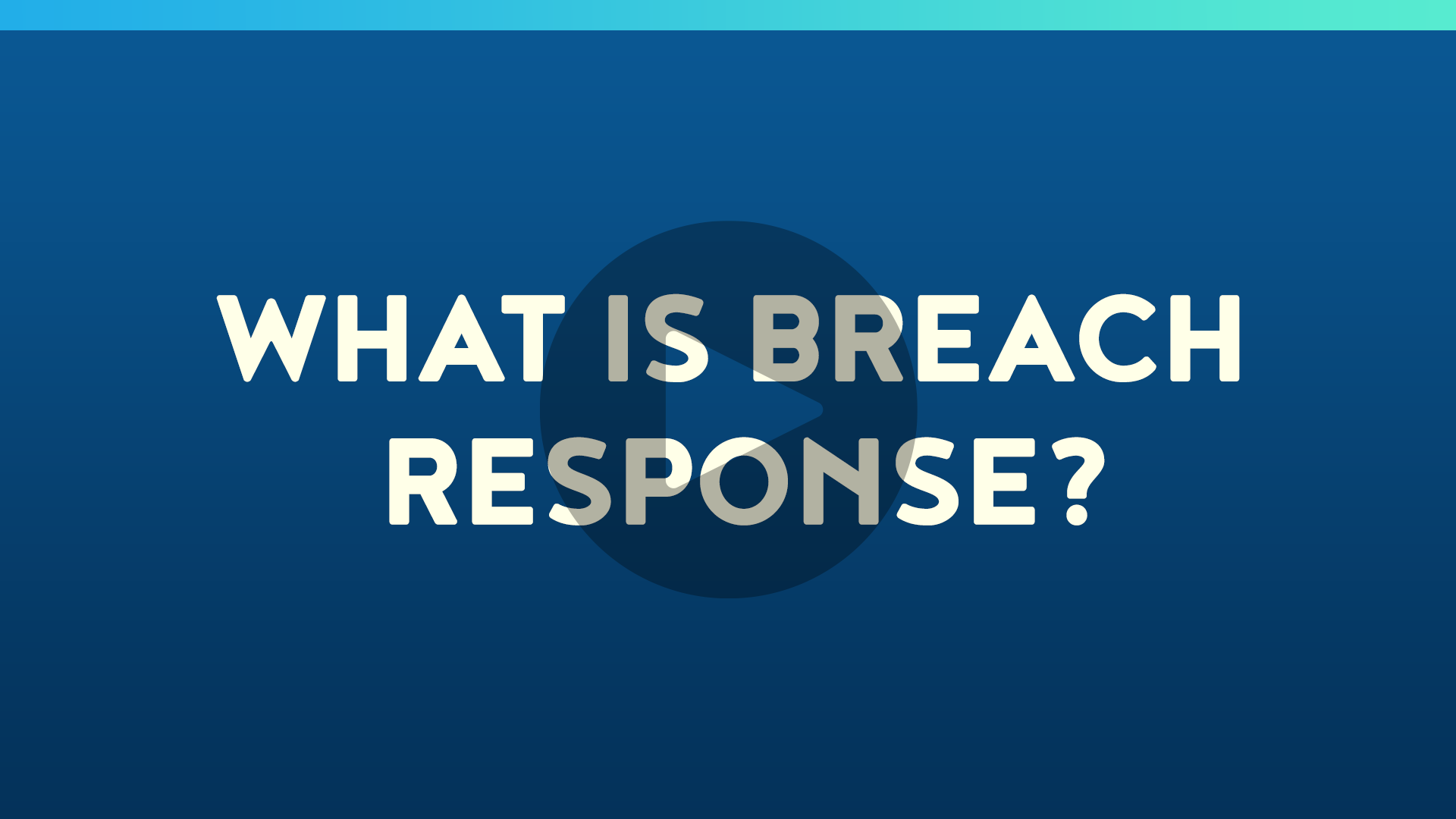 What is Breach Response