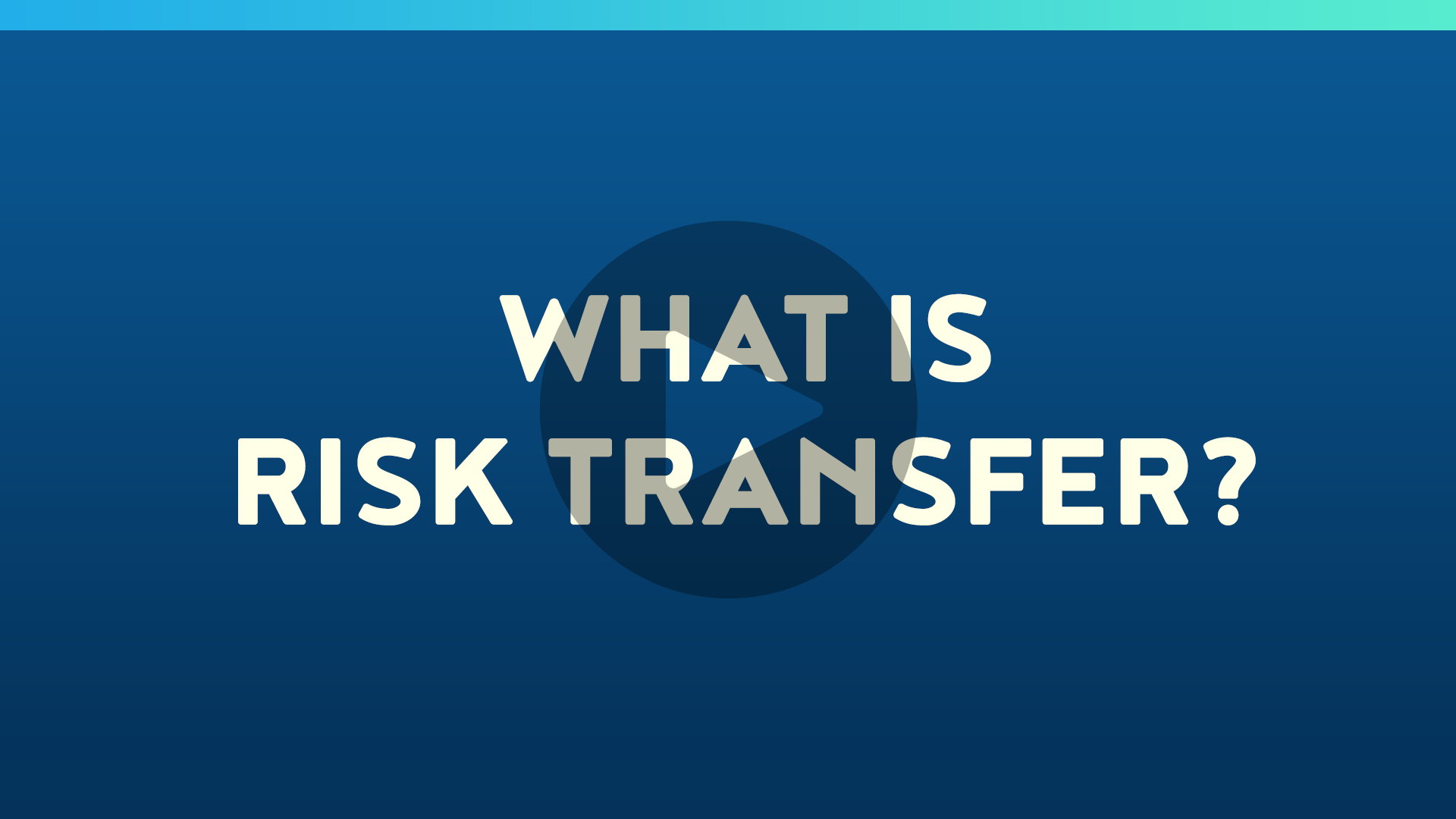 What is Risk Transfer